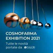 Cosmofarma Exhibition: le novità portate da Fulcri